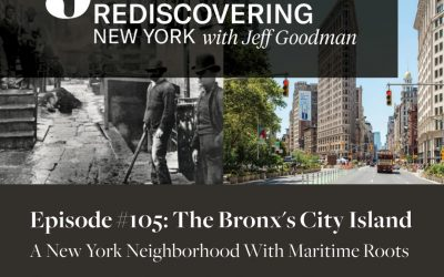 Rediscovering New York (and City Island) with Jeff Goodman